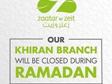 Zaatar W Zeit Khiran branch will be closed during Ramadan 2018.