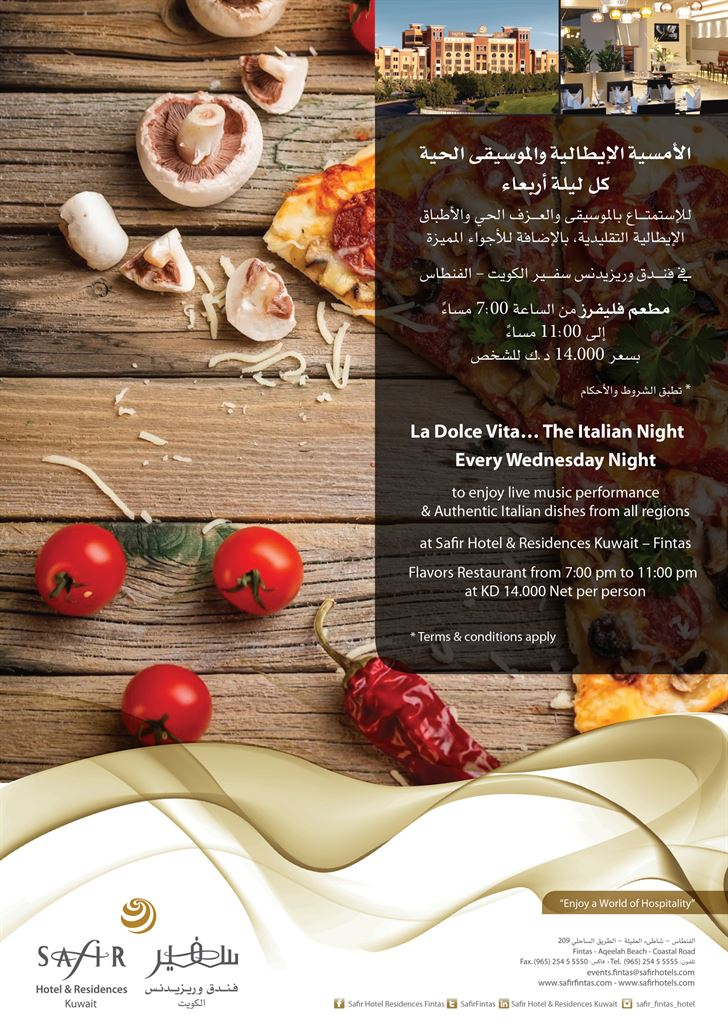 La Dolce Vita.. Italian Night every Wednesday in Safir Fintas Hotel