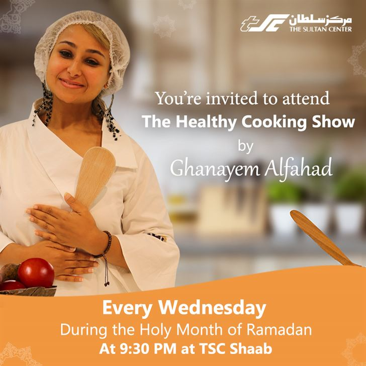 "TSC Hosts Macrobiotic Expert ""Ghanayem Al-Fahad"" at Shaab Store in the ""Healthy Ramadan"" Program"