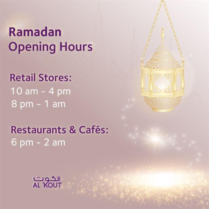 Al Kout Mall Ramadan 2018 Opening Hours