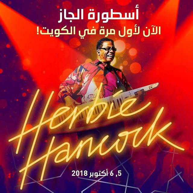 Jazz Legend Herbie Hancock Live in JACC Kuwait on 5 & 6 October 2018