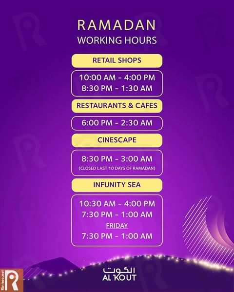 Al Kout Mall Ramadan 2019 Working Hours