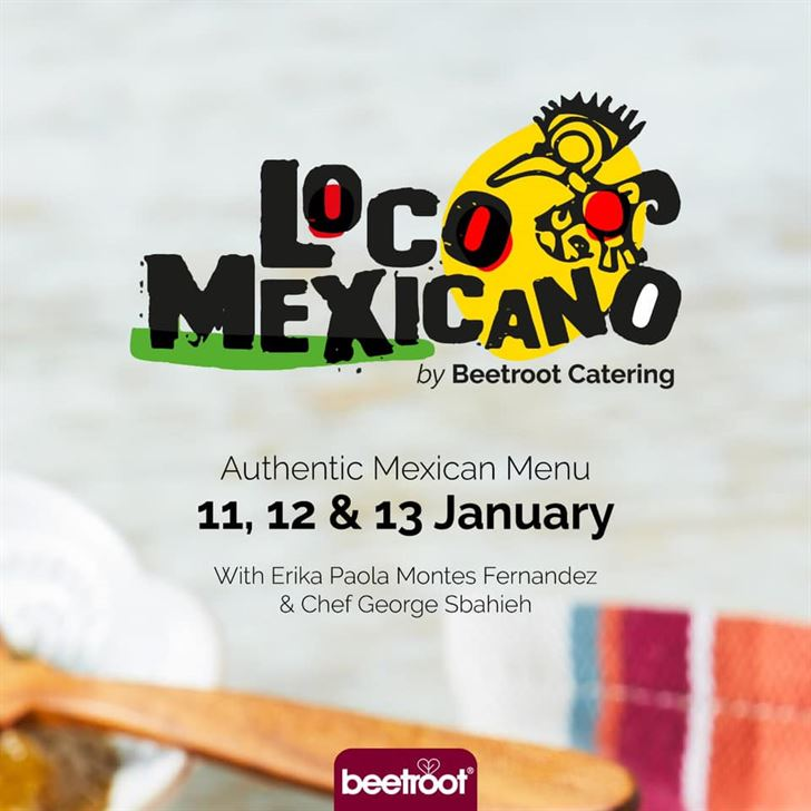 Loco Mexicano by BEETROOT Diner & Catering